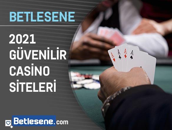 2021 guvenilir casino siteleri