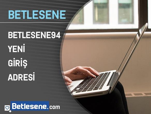betlesene94 yeni giris adresi
