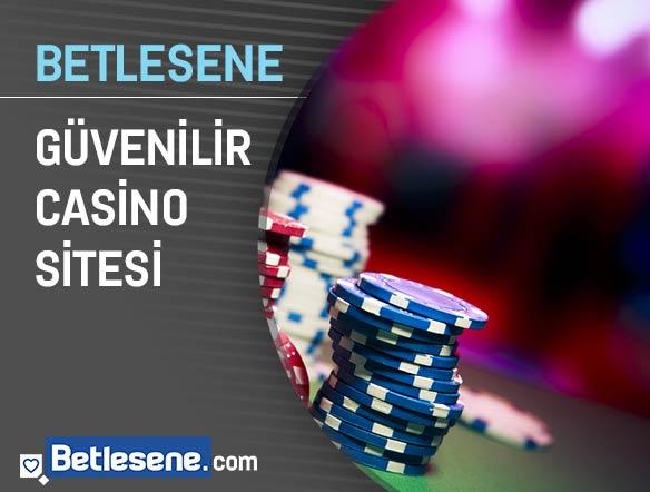 betlesene guvenilir casino sitesi