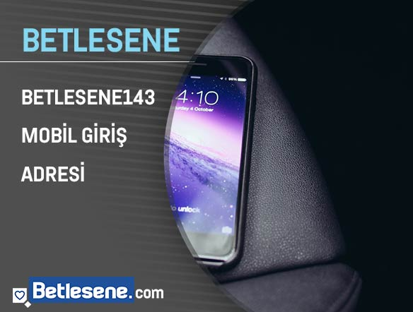 betlesene143 mobil giris adresi