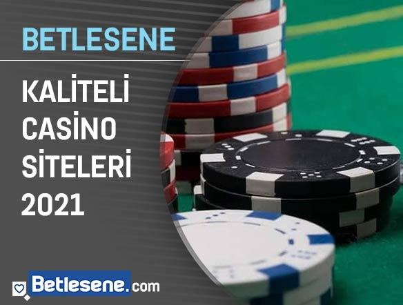 kaliteli casino siteleri 2021