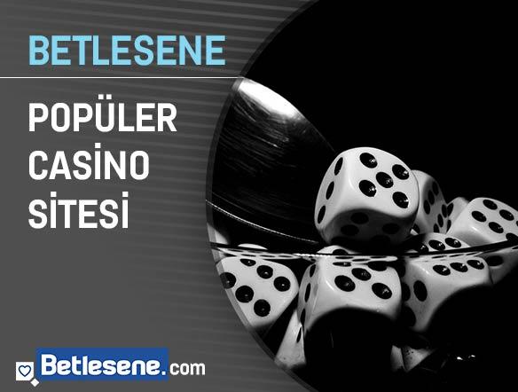 betlesene populer casino sitesi